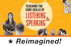 Teaching the Core Skills of Listening and Speaking (Reimagined)