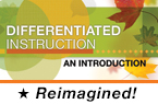 Differentiated Instruction: An Introduction (Reimagined)