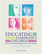 Educating Everybody's Children: Diverse Teaching Strategies for Diverse Learners, Revised and Expanded 2nd Edition