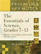 The Essentials of Science, Grades 7-12: Effective Curriculum, Instruction and Assessment (Priorities in Practice series)