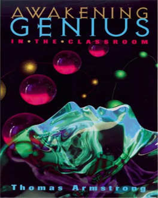 Awakening Genius in the Classroom