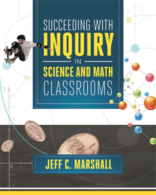 Succeed with Inquiry in Science and Math Classrooms