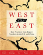 West Meets East: Best Practices from Expert Teachers in the U.S. and China
