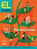 Educational Leadership November 2020 The Early Grades