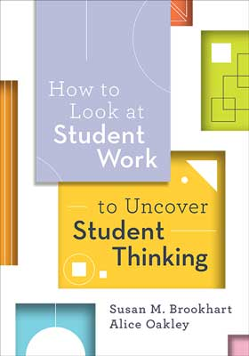 How to Look at Student Work to Uncover Student Thinking - ASCD Book