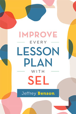 Improve Every Lesson Plan with SEL - ASCD Book