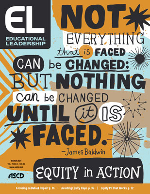 Educational Leadership March 2021 Equity in Action