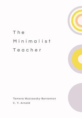 The Minimalist Teacher