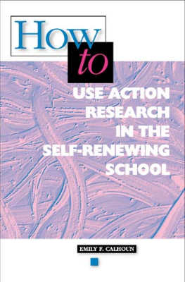 How to Use Action Research in the Self-Renewing School (EBOOK)
