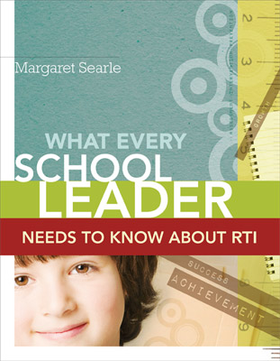 What Every School Leader Needs to Know About RTI (EBOOK)