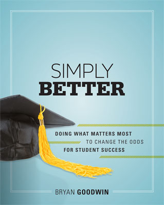 Simply Better: Doing What Matters Most to Change the Odds for Student Success EBOOK
