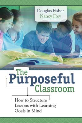 The Purposeful Classroom: How to Structure Lessons with Learning Goals in Mind EBOOK