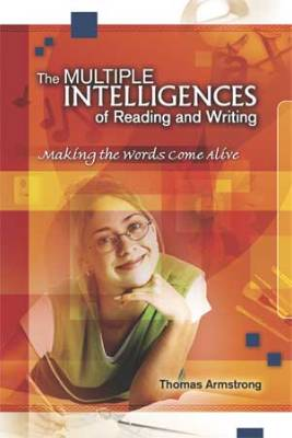 The Multiple Intelligences of Reading and Writing: Making the Words Come Alive (was $22.95)
