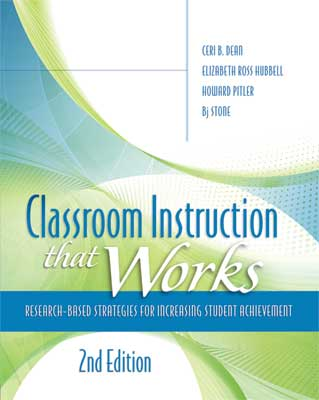 Classroom Instruction That Works: Research-Based Strategies for Increasing Student Achievement, 2nd edition EBOOK