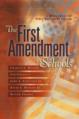 The First Amendment in Schools: A Guide from the First Amendment Centers