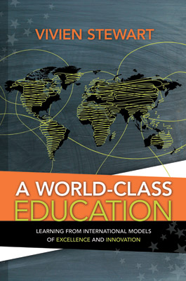 A World-Class Education: Learning from International Models of Excellence and Innovation EBOOK