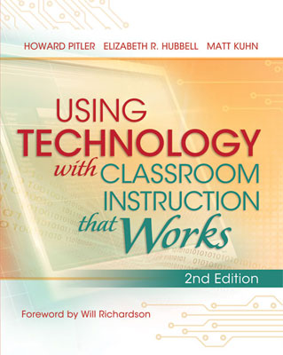 Using Technology with Classroom Instruction That Works, 2nd Edition EBOOK