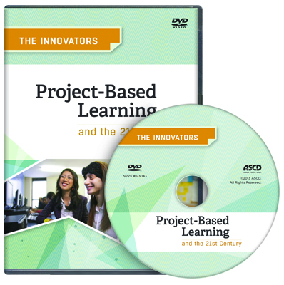 The Innovators: Project Based Learning and the 21st Century DVD