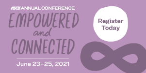 2021 ASCD Annual Conference: Empowered and Connected