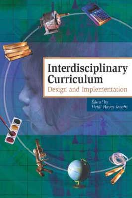 Interdisciplinary Curriculum: Design and Implementation