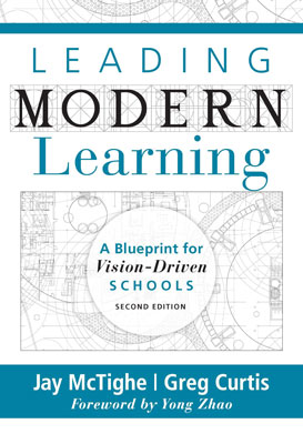 Leading Modern Learning: A Blueprint for Vision-Driven Schools (2nd Edition)