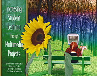 Increasing Student Learning Through Multimedia Projects