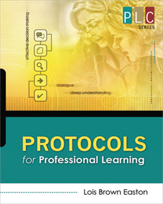 Protocols for Professional Learning (PLC Series)
