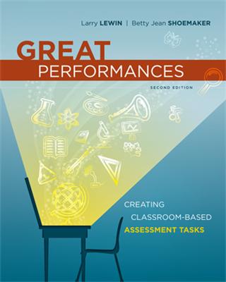 Great Performances: Creating Classroom-Based Performance Tasks, 2nd ed.