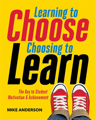 Learning to Choose, Choosing to Learn: The Key to Student Motivation and Achievement - ASCD