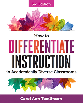 How to Differentiate Instruction in Academically Diverse Classrooms, 3rd Edition