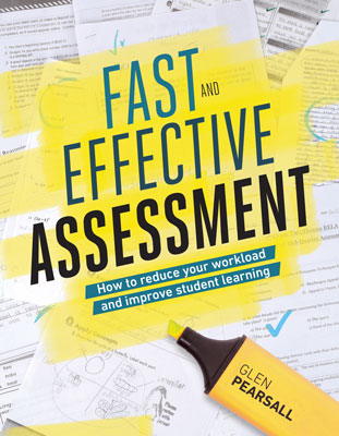Fast and Effective Assessment: How to Reduce Your Workload and Improve Student Learning